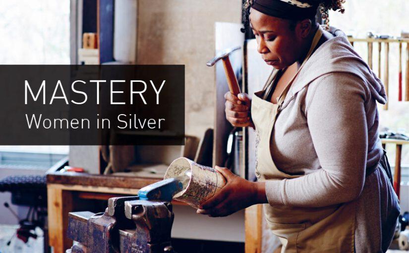 <em>MASTERY – Women in silver</em>
